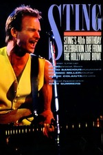 Sting's 40th Birthday Celebration: Live from the Hollywood Bowl