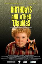 Birthdays and Other Traumas