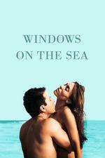 Windows on the Sea