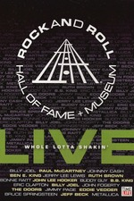 Rock and Roll Hall of Fame Live: Whole Lotta Shakin'