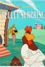 Pullet Surprise