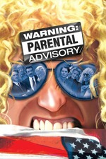 Warning: Parental Advisory