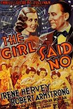 The Girl Said No