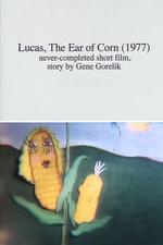 Lucas, the Ear of Corn