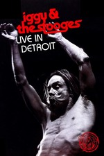 Iggy & the Stooges: Live in Detroit