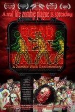 Dead Meat Walking: A Zombie Walk Documentary