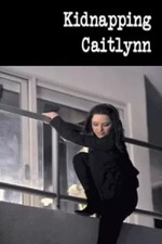 Kidnapping Caitlynn