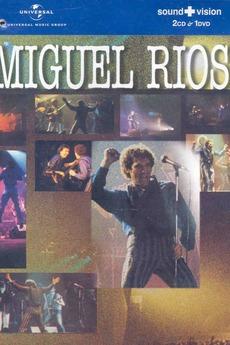 Miguel Rios: Rock and Rios
