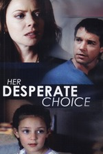 Her Desperate Choice
