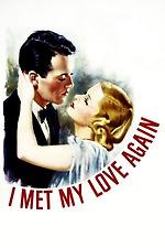 I Met My Love Again