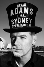 Bryan Adams - Live at the Sydney Opera House