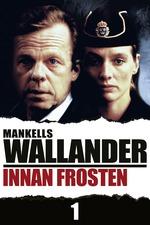 Wallander 01 - Innan Frosten