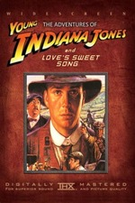 The Adventures of Young Indiana Jones: Love's Sweet Song