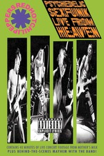 Red Hot Chili Peppers: Psychedelic Sexfunk Live from Heaven