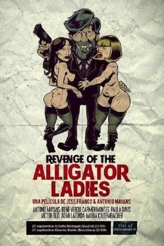Revenge of the Alligator Ladies (2013) directed by Jesús