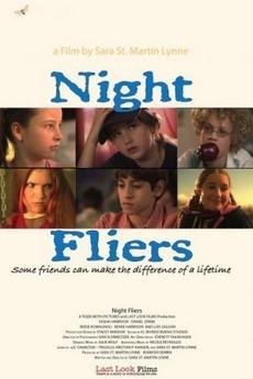 Night Fliers (2009) directed by Sara St. Martin Lynne • Film + ...