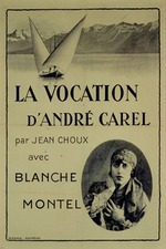 The Vocation of André Carel