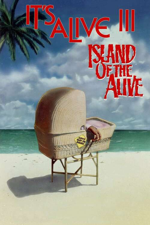 It's Alive III: Island of the Alive movie poster