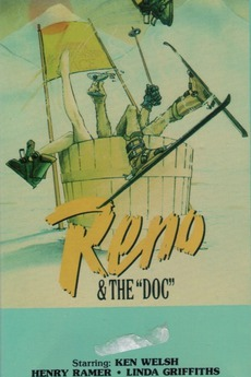 Reno and the Doc