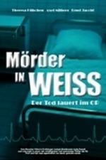 Mörder in Weiß - Der Tod lauert im OP