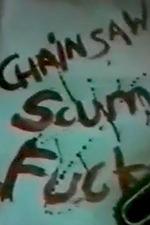 Chainsaw Scumfuck