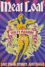 Meat Loaf: Guilty Pleasure Tour Live from Sydney