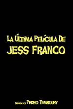 The Latest Film by Jess Franco