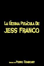 Le dernier film de Jess Franco