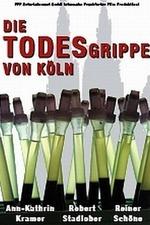 Die Todesgrippe von Köln