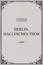 Berlin, Hallesches Thor