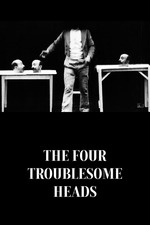The Four Troublesome Heads