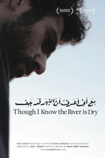 Though I Know the River Is Dry