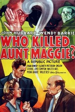 Who Killed Aunt Maggie?
