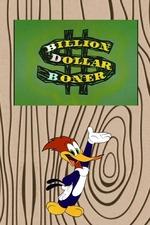 Billion Dollar Boner
