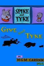 Give and Tyke