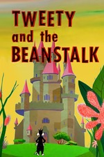 Tweety and the Beanstalk