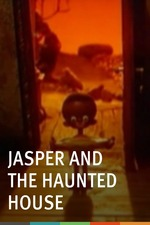 Jasper and the Haunted House