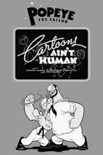 Cartoons Ain't Human