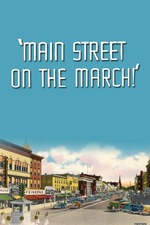 Main Street on the March!