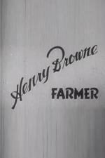 Henry Browne, Farmer