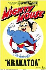 Mighty Mouse in Krakatoa