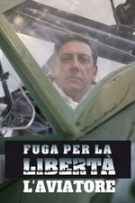 Fuga per la libertà - L'aviatore