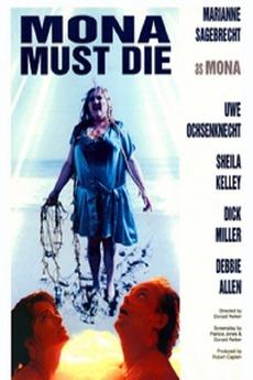 Mona Must Die