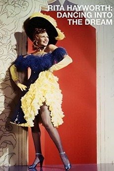 Rita Hayworth: Dancing Into the Dream