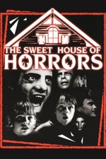 The Sweet House of Horrors