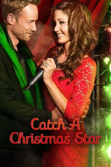 A Christmas Star Cast.Catch A Christmas Star 2013 Directed By John Bradshaw