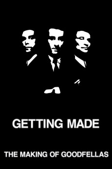 Getting Made: The Making of 'GoodFellas'