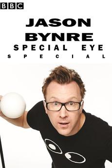 Jason Byrne's Special Eye Live