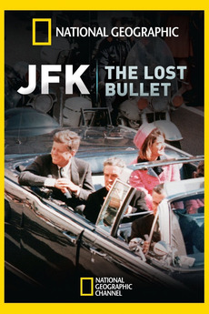 Jfk The Lost Bullet 2011 Reviews Film Cast Letterboxd