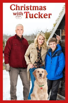 Christmas with Tucker (2013) directed by Larry McLean • Reviews ...